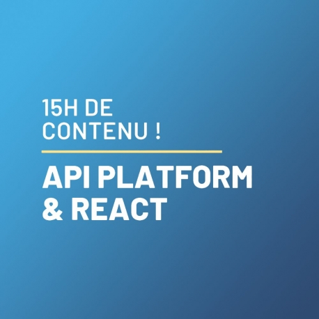 Développement Moderne avec ApiPlatform (Symfony) et React